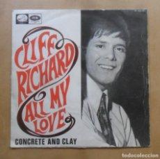 Discos de vinilo: SINGLE - CLIFF RICHARD - A: ALL MY LOVE - B: CONCRETE AND CLAY - EMI - 1968. Lote 263152160