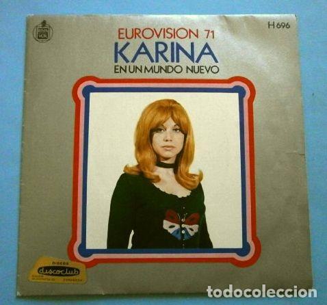 KARINA (SINGLE EUROVISION 1971) EN UN MUNDO NUEVO - 2º PUESTO ESPAÑA (Música - Discos - Singles Vinilo - Festival de Eurovisión)
