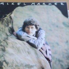 Discos de vinilo: MIKEL MARKEZ ETA ETORRI EGIN ZAIT LP CON LETRAS. Lote 263176810