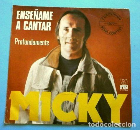 MICKY (SINGLE EUROVISION 1977) ENSEÑAME A CANTAR - PUESTO 9 ESPAÑA (Música - Discos - Singles Vinilo - Festival de Eurovisión)