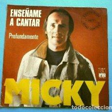 Discos de vinilo: MICKY (SINGLE EUROVISION 1977) ENSEÑAME A CANTAR - PUESTO 9 ESPAÑA. Lote 263179315