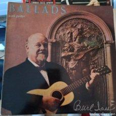 Discos de vinilo: BURL IVES - BALLADS WITH GUITAR (WORLD RECORD CLUB, UK, 1964). Lote 263179685