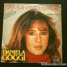 Discos de vinilo: DANIELA GOGGI (SINGLE MAD IN GERMANY 1983) XXXIII FESTIVAL DE SAN REMO - SANREMO - DAMMI TANTO AMORE. Lote 263181895