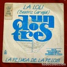 Discos de vinilo: BEATRIZ CARVAJAL (SINGLE TVE 1983) LA LOLI - UN, DOS, TRES RESPONDA OTRA VEZ - LA PELUCA DE LA PELOS. Lote 263184840