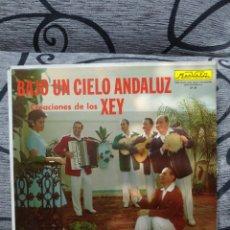 Discos de vinilo: LOS XEY - BAJO UN CIELO ANDALUZ. Lote 263186730