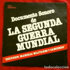 Discos de vinilo: DOCUMENTO SONORO (SINGLE 33 RPM 1979) LA SEGUNDA GUERRA MUNDIAL. Lote 263188120
