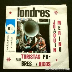 Discos de vinilo: LONDRES - DOCUMENTO SONORO TURISMO (SINGLE 1971) PARA TURISTAS POBRES Y RICOS - JOAQUIN MERINO. Lote 263188685
