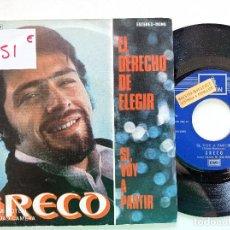 Discos de vinilo: GRECO - EL DERECHO DE ELEGIR - SINGLE EMI ODEON 1971 // PROMOCIONAL FABIO ESPINOSA. Lote 263189840