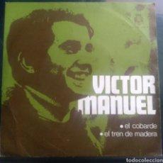 Discos de vinilo: VICTOR MANUEL. EL COBARDE.. Lote 263199065