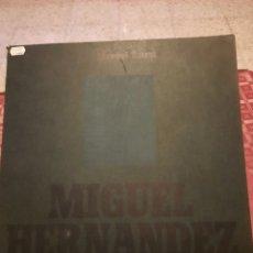 Discos de vinilo: JOAN MANUEL SERRAT CANTA A MIGUEL HERNÁNDEZ.. Lote 263199320