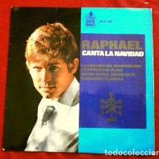 Discos de vinilo: RAPHAEL (EP 1965) CANTA LA NAVIDAD - LA CANCION DEL TAMBORILERO - NOCHE DE PAZ - NAVIDADES BLANCAS. Lote 263203970