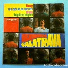 Discos de vinilo: HERMANOS CALATRAVA (EP 1968) HUMOR - HONEY - LOS EJES DE MI CARRETA - ANGELITOS NEGROS - BRAVO. Lote 263204280