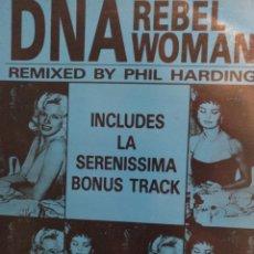 Discos de vinilo: DNA.** REBEL WOMAN **. Lote 263209085