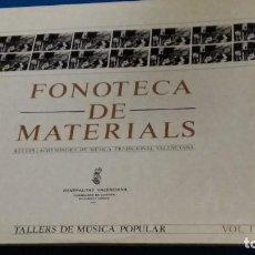 Discos de vinilo: LP DOBLE LP DE FONOTECA DE MATERIALS VOL.I I II TALLERS MUSICA POPULAR MUSICA TRADICIONAL VALENCIANA. Lote 263214715