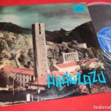 Discos de vinilo: CAPILLA PADRES FRANCISCANOS SANTUARIO ARANZAZU OÑATE LP 1966 COLUMBIA XIAN CHORAL JOSE ITURRIA. Lote 263236725