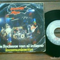 Discos de vinilo: BARON ROJO SINGLE LOS ROQUEROS VAN AL INFIERNO. INCOMUNICACION MADE IN SPAIN. 1981.. Lote 263238865