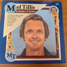 Discos de vinilo: MEL TILLIS - COUNTRY CLASSICS. Lote 263245275