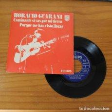 Discos de vinilo: HORACIO GUARANI -SINGLE VINILO 7''- CAMINANTE SI VAS POR MI TIERRA / PORQUE ME HAS VISTO LLORAR. Lote 263249625