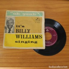 Discos de vinilo: BILLY WILLIAMS SINGING -EP VINILO 7''- ASK ME NO QUESTIONS / A SMILE FOR SUZETTE / THIS SIDE OF HEAV. Lote 263250105