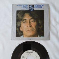 Discos de vinilo: EDGARDO SUAREZ,POEMAS DE AMOR,BELLA,PROMO SINGLE. Lote 263264640