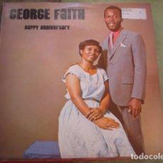 Discos de vinilo: GEORGE FAITH HAPPY ANNIVERSARY. Lote 263266375