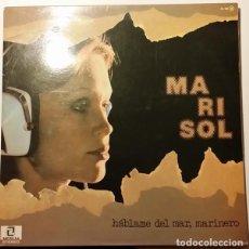 Discos de vinilo: MARISOL - HABLAME DEL MAR MARINERO - LP SPAIN 1976. Lote 263269875