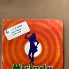 Discos de vinilo: VINILO PUBLICIDAD MIRINDA. AÑOS 70. LOS PAYOS SINGLE. Lote 263301705