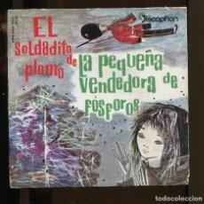 Discos de vinilo: EL SOLDADITO DE PLOMO. LA PEQUEÑA VENDEDORA DE FÓSFOROS. DISCOPHON 1962 SP. DIFÍCIL. Lote 263303365