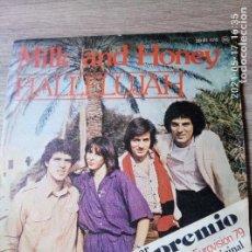 Discos de vinilo: MILK AND HONEY HALLELUJAH ISRAEL EUROVISIÓN 1979. Lote 263379625