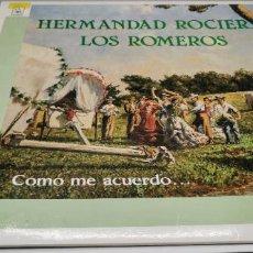 Discos de vinilo: HERMANDAD ROCIERA LOS ROMEROS - COMO ME ACUERDO ... - SEVILLANAS 89´- LP. SELLO HORUS. Lote 263536455