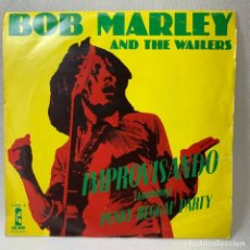 Dischi in vinile: SINGLE BOB MARLEY & THE WAILERS - IMPROVISANDO - ESPAÑA - AÑO 1975. Lote 263549545