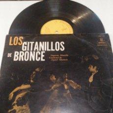Discos de vinilo: LOS GITANILLOS DE BRONCE. Lote 263554040