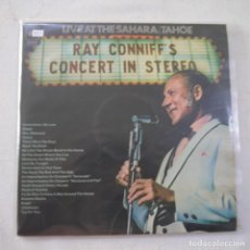 Discos de vinilo: RAY CONNIF - CONCERT IN STEREO (LIVE AT THE SAHARA/TAHOE) - 2 LP 1970. Lote 263559920