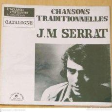 Discos de vinilo: JOAN MANUEL SERRAT (CHANSONS TRADITIONNELLES) LP FRANCIA. Lote 263563780