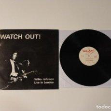 Discos de vinilo: 0521-WATCH OUT! WILKO JOHSON LIVE IN LONDON VIN LP POR VG DIS VG+ 1985. Lote 263566715