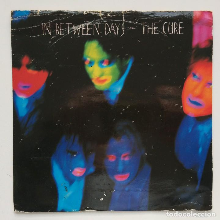 THE CURE – IN BETWEEN DAYS / THE EXPLODING BOY UK,1985 FICTION (Música - Discos - Singles Vinilo - Punk - Hard Core)