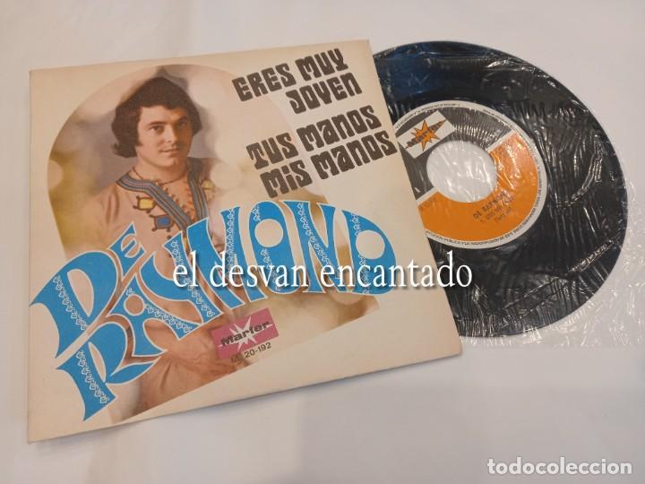 DE RAYMOND. ERES MUY JOVEN-TUS MANOS MIS MANOS. SINGLE MARTER (Música - Discos - Singles Vinilo - Grupos Españoles 50 y 60)