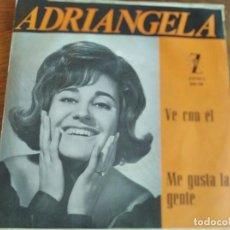 Discos de vinilo: ADRIANGELA - VE CON ÉL ***************** RARO SINGLE CHICA YEYÉ PROMOCIONAL 1965. Lote 263600475