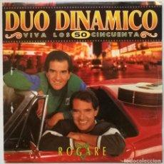 Discos de vinilo: DÚO DINÁMICO. ROGARÉ (VIVA LOS 50 CINCUENTA). EPIC-SONY, SAPIN 1993 (SINGLE S/SIDED PROMOCIONAL). Lote 263603215