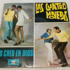 Discos de vinilo: SINGLE LAS CUATRO MONEDAS II FESTIVAL INTERNACIONAL BARCELONA YO CREO EN DIOS - PEDIDO MINIMO 7€. Lote 263608270