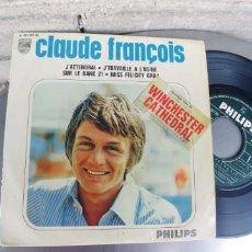 Discos de vinilo: CLAUDE FRANÇOIS-EP J'ATTENDRAI +3-FRANCES. Lote 263610805