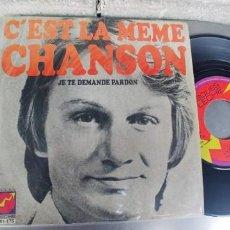 Discos de vinilo: CLAUDE FRANÇOIS-SINGLE C'EST LA MEME CHANSON. Lote 263611050