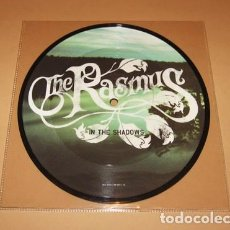 Discos de vinilo: THE RASMUS - IN THE SHADOWS - SINGLE - 2004 - PICTURE DISC. Lote 263612585