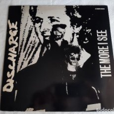 "Discos de vinilo: DISCHARGE -THE MORE I SEE- (1984) MAXI-SINGLE 12"". Lote 263623705"