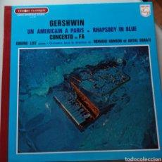 Discos de vinilo: GERSHWIN - UN AMÉRICAIN A PARIS - RHAPSODY IN BLUE - CONCERTO EN FA (PHILIPS, FRANCE). Lote 263624000