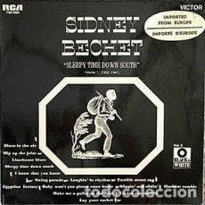 Discos de vinilo: SIDNEY BECHET - SLEEPY TIME DOWN SOUTH (1932-1941) VOLUME 1 (LP, COMP) LABEL:RCA VICTOR CAT#: 730.5. Lote 263624710