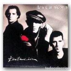 Discos de vinilo: LA UNIÓN - TENTACIÓN. Lote 263658700