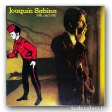 Discos de vinilo: JOAQUIN SABINA - HOTEL, DULCE HOTEL. Lote 263660090