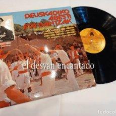 Discos de vinilo: DEUSKADIKO ABESTI ETA DANTZAK. FOLKLORE VASCO. Lote 263667320