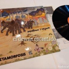 Discos de vinilo: METAMORFOSIS, PAPALLONES I ELEFANTS - DISCO 1982 - RAREZA MUY BUSCADO - ROCK CATALAN 80S. Lote 263670010